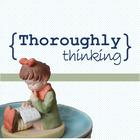 Thoroughly Thinking