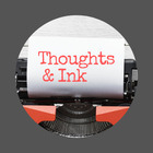 Thoughts and Ink