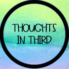 Thoughts in Third