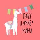 Three Llamas' Mama