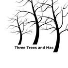 Three Trees and Mac