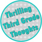 Thrilling Third Grade Thoughts