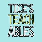 TICE'S TEACHABLES