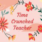 Time Crunched Teacher