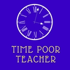 Time Poor Teacher