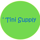 'Tini Supply