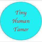 Tiny Human Tamer