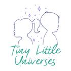 Tiny Little Universes