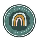 Tiny Teacher Tiny Humans
