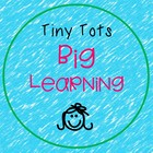 Tiny Tots Big Learning