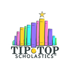 Tip-Top Scholastics
