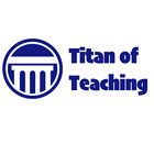 Titan of Teaching