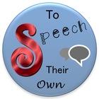 To Speech Their Own