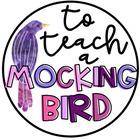 To Teach A Mockingbird