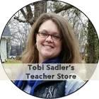 Tobi Sadler's Teacher Store