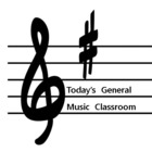 Today's General Music Classroom