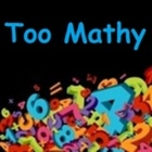 Too Mathy