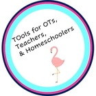 TOols for OTs Teachers and Homeschoolers
