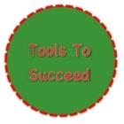Tools To Succeed
