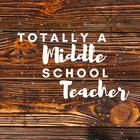 Totally a Middle School Teacher