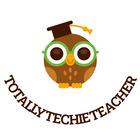Totally Techie Teacher