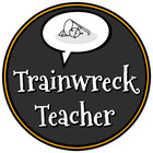 Trainwreck Teacher