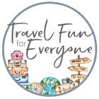 Travel Fun for Everyone