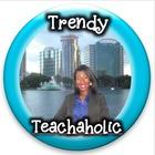 Trendy Teachaholic