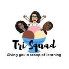 Tri Squad