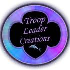 Troop Leader Creations