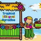 Tropical Bilingual Paradise