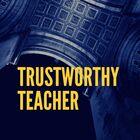 Trustworthy Teacher