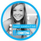Twenty Something Kids and Counting