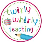 Twirly Whirly Teaching