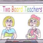 Two Board Teachers