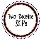 Two Broke SLPs