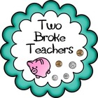 Two Broke Teachers