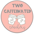 Two Caffeinated Teachers