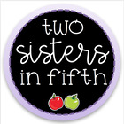 Two Sisters in Fifth
