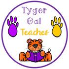 Tyger Gal Teaches