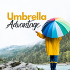 UMBRELLA ADVANTAGE We've got you covered