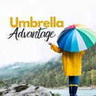 UMBRELLA ADVANTAGE We've got you covered