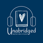 Unabridged Podcast