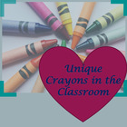 Unique Crayons in the Classroom