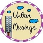 Urban Musings