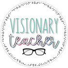 Visionary Teacher