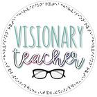 Visionary Teacher