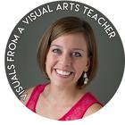 Visuals from a Visual Arts Teacher