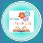 Viva la Teach Life