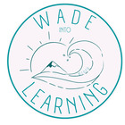 Wade into Teaching